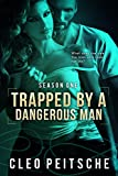 Trapped by a Dangerous Man (By a Dangerous Man #1) (By a Dangerous Man Season 1) (English Edition)
