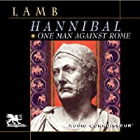 Hannibal: One Man Against Rome (       UNABRIDGED) by Harold Lamb Narrated by Charlton Griffin