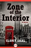 img - for Zone of the Interior: A Novel book / textbook / text book