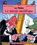 Le Miroir Mal�fique