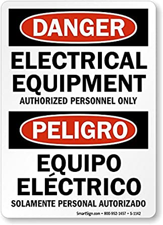 Electrical Equipment Authorized Personnel Only / Equipo