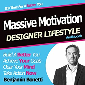 Designer Lifestyle - Massive Motivation Speech