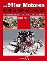 Das Porsche 911er Motoren Schrauberhandb...