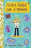Agnes Parker...Girl in Progress