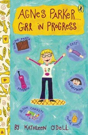 Agnes Parker . . . Girl in Progress