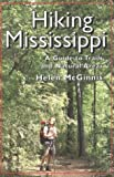 img - for Hiking Mississippi: A Guide to Trails and Natural Areas book / textbook / text book
