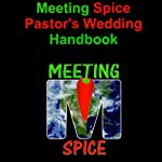 Meeting Spice Pastor's Wedding Handbook | Dr. Tom Morris