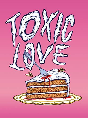 Toxic Love on Amazon Prime Video UK