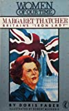 Margaret Thatcher (Women of Our Time)