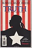 img - for MARVEL MUST HAVES - VOLUME 1, NUMBER 4 - TRUTH RED, WHITE AND BLACK book / textbook / text book