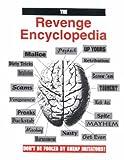 The Revenge Encyclopedia (087364851X) by Paladin Press
