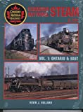 Canadian National Steam in Color, Vol 1: Ontario & East