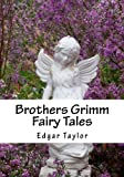 Brothers Grimm Fairy Tales: Readers Chioce Edition Brothers Grimm