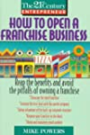 How to Open a Franchise Business (The...