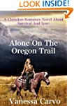 Alone On The Oregon Trail  (Christian...