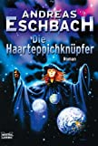 Die Haarteppichknüpfer (3404243374) by Andreas Eschbach