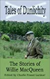 Tales of Dunlichity: The Stories of Willie MacQueen