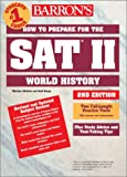img - for How to Prepare for the SAT II World History (Barron's SAT Subject Test World History) book / textbook / text book