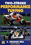 Two-stroke Performance Tuning: Amazon.co.uk: A. Graham Bell: Books