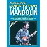 Learn to Play the Irish Mandolin ~ Anthony Warde