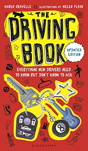 The Driving Book: Everything New Drivers Need to Know but Do
