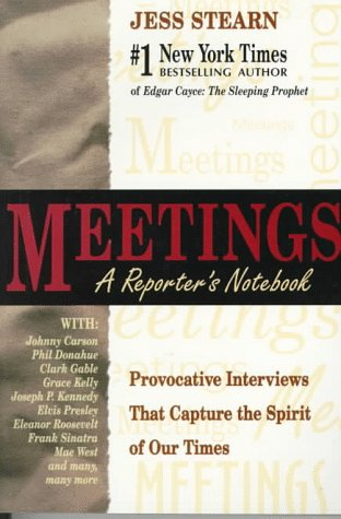 Meetings: A Reporter's Notebook, Jess Stearn