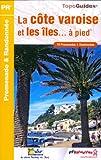 echange, troc FFRP - La côte varoise et les îles à pied : 19 Promenades et Randonnées