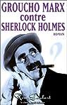 Groucho Marx contre Sherlock Holmes par Goulard
