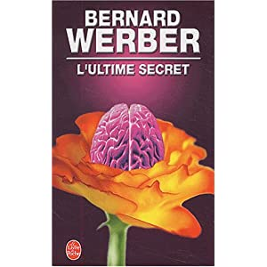 Bernard Werber - L'ultime secret