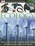 DK Eyewitness Books: Ecology (0756613965) by Brian Lane