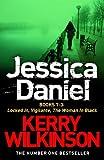 Jessica Daniel series: Locked In/Vigilante/The Woman in Black - Books 1-3 (English Edition)
