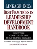 img - for Linkage Inc.'s Best Practices in Leadership Development Handbook: Case Studies, Instruments, Training: 1st (First) Edition book / textbook / text book