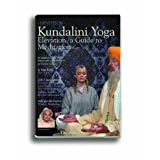Kundalini Yoga, A Guide to Meditation Part 2by devotion.co.uk