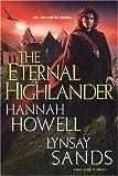 The Eternal Highlander (075820812X) by Howell, Hannah