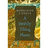 A Swiftly Tilting Planet (Madeleine L'Engle's Time Quintet) ~ Madeleine L'Engle