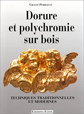 Dorure et polychromie sur bois par Gilles Perrault