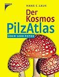 echange, troc Hans E. Laux - Der Kosmos Pilzatlas
