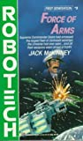 Force of Arms (Robotech, No. 5) (0345341384) by McKinney, Jack