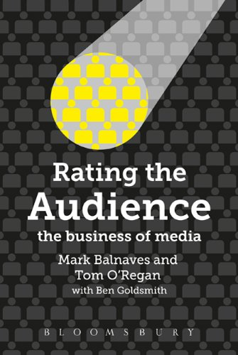 Rating the Audience: The Business of Media