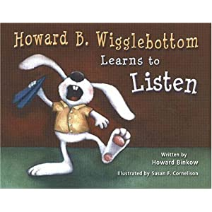Howard B. Wigglebottom Learns to Listen