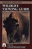 North Dakota Wildlife Viewing Guide (Wildlife Viewing Guides Series)