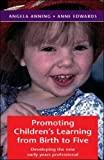 Promoting Children's Learning from Birth to Five (0335224040) by Anning, Angela