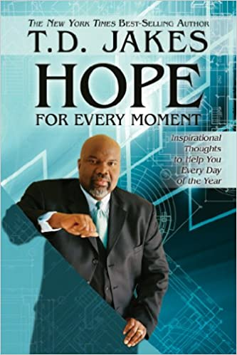 Hope for Every Moment: Inspirational Thoughts to Help You Every Day of the Year