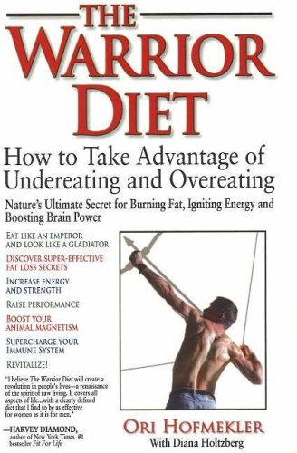 warrior-diet-how-to-take-advantage-of-undereating-and-overeating