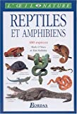 Reptiles et amphibiens (French Edition) (2047600340) by O'Shea, Mark