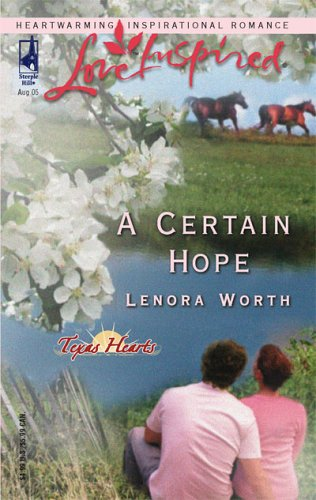 A Certain Hope (Love Inspired), LENORA WORTH