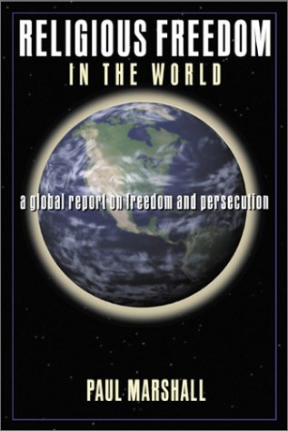 Religious Freedom in the World: A Global Report on Freedom and Persecution