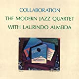 echange, troc The Modern Jazz Quartet, Laurindo Almeida - COLLABORATION