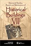 Structural studies- repairs- and maintenance of historical buildings VII