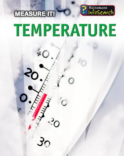 Temperature (Measure It!)